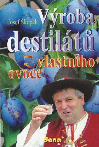 Výroba destilátov z vlastného ovocia